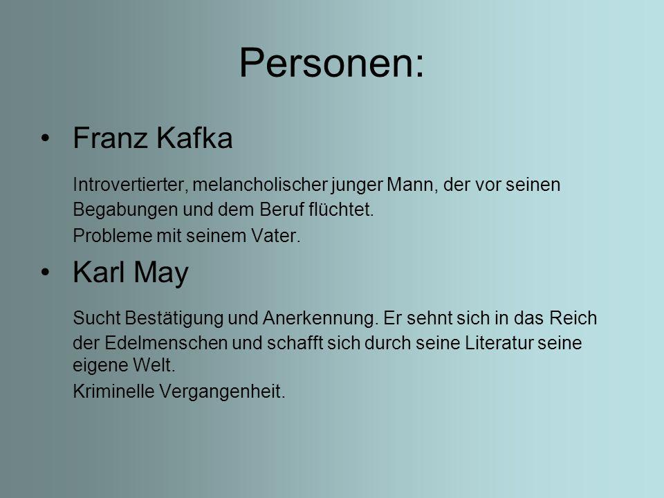 Personen: Franz Kafka. Introvertierter, melancholischer junger Mann, der vor seinen Begabungen und dem Beruf flüchtet.