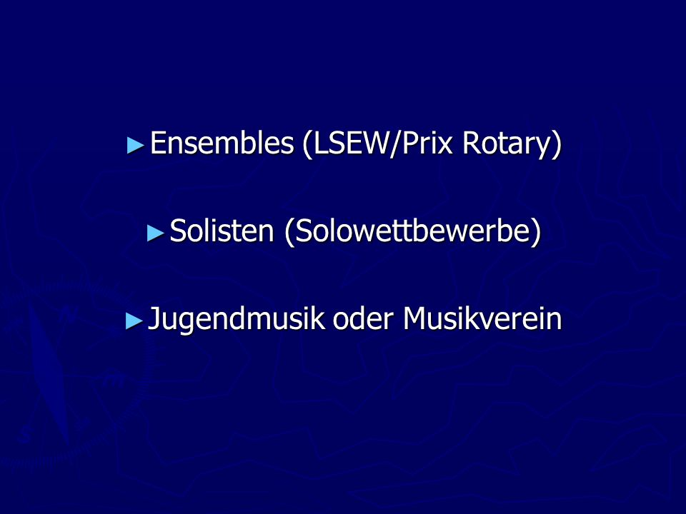 Ensembles (LSEW/Prix Rotary) Solisten (Solowettbewerbe)