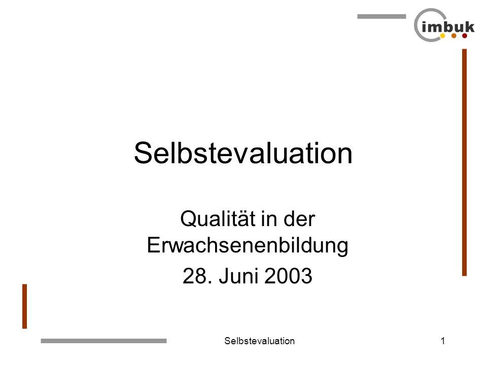 Qualität in der Erwachsenenbildung 28. Juni 2003