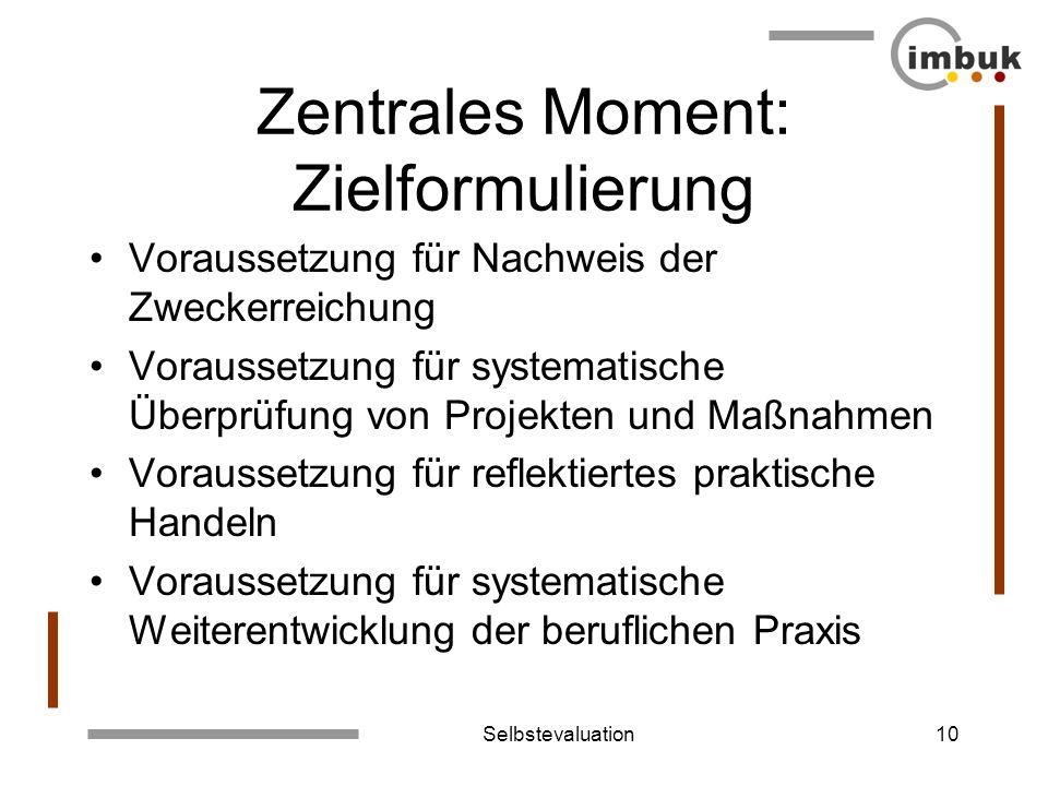 Zentrales Moment: Zielformulierung