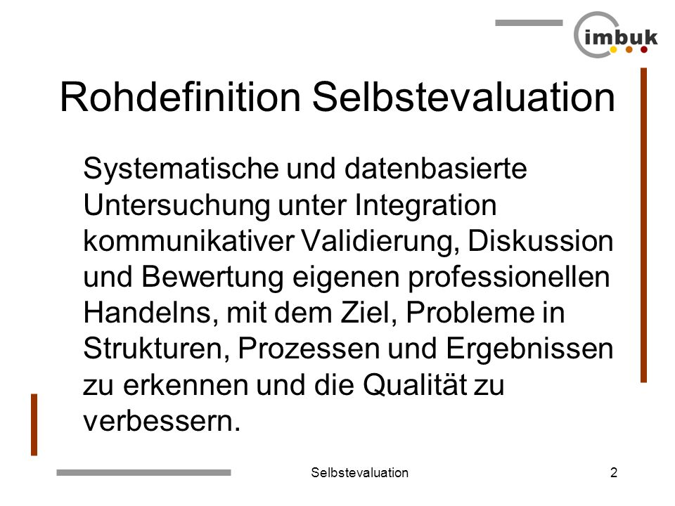 Rohdefinition Selbstevaluation