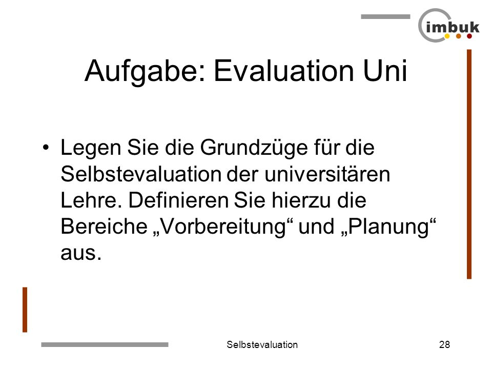 Aufgabe: Evaluation Uni