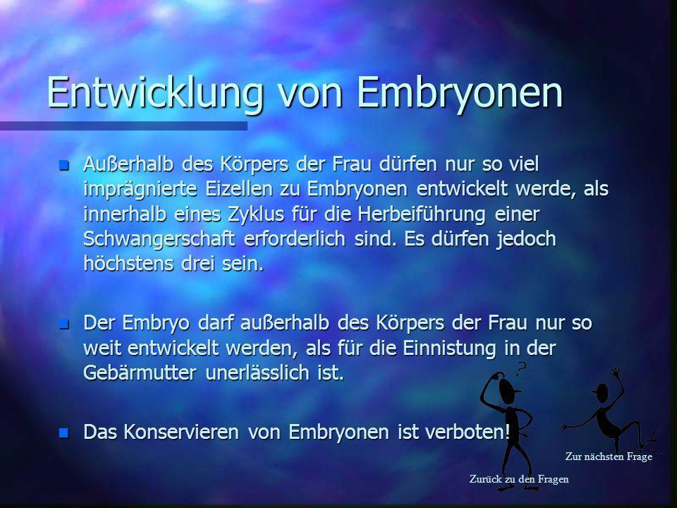 Entwicklung von Embryonen