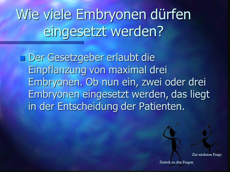 Wie viele Embryonen dürfen eingesetzt werden