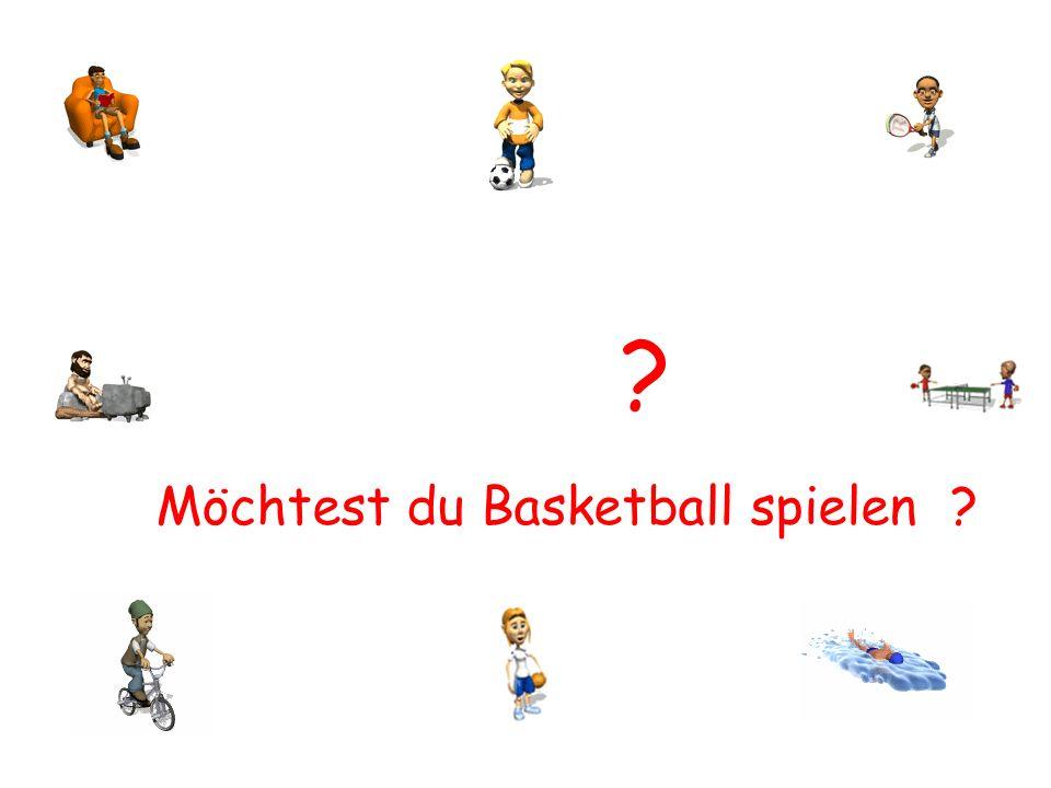 Möchtest du Basketball spielen