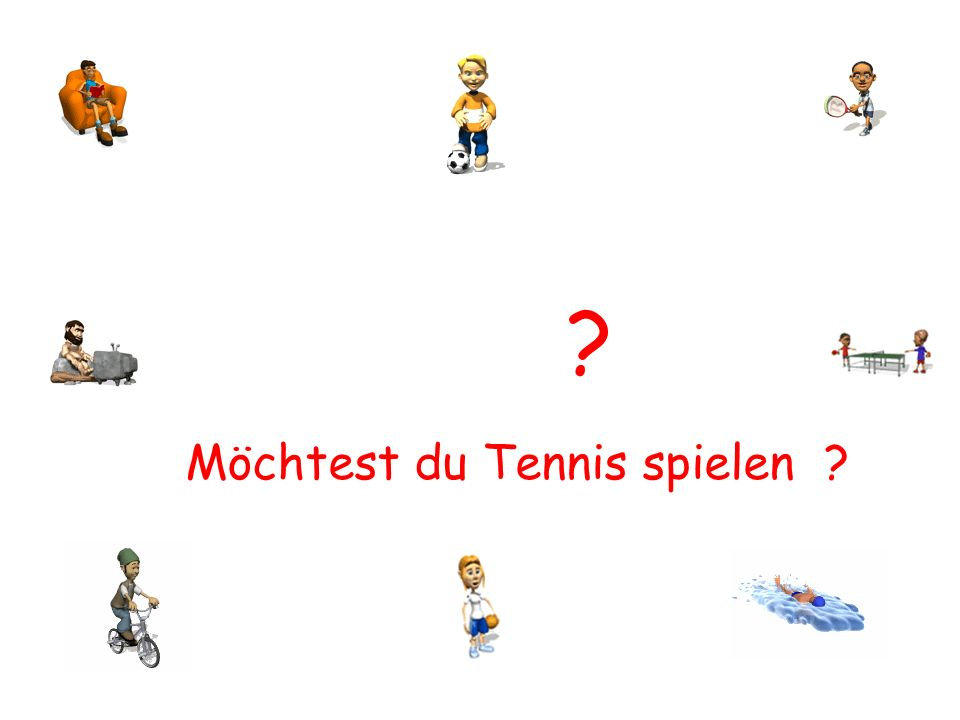 Möchtest du Tennis spielen