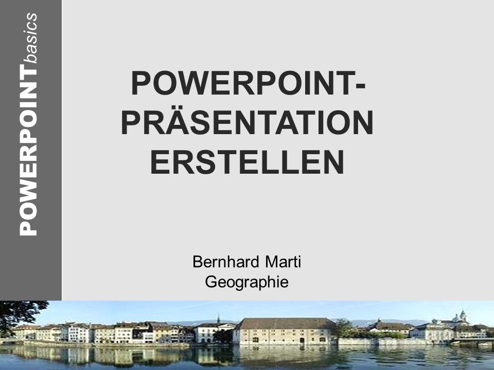 POWERPOINT-PRÄSENTATION ERSTELLEN