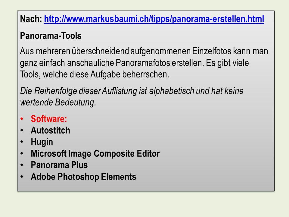 Nach: http://www.markusbaumi.ch/tipps/panorama-erstellen.html