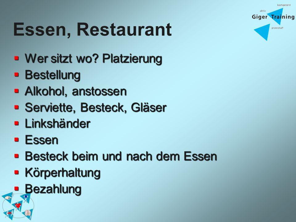 Essen, Restaurant Wer sitzt wo Platzierung Bestellung