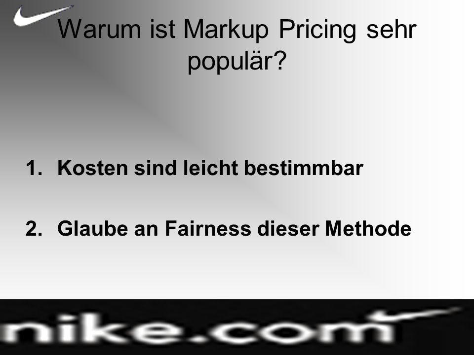 Warum ist Markup Pricing sehr populär