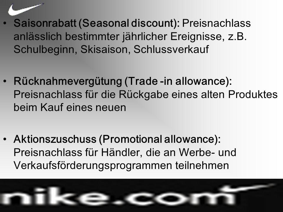 Saisonrabatt (Seasonal discount): Preisnachlass anlässlich bestimmter jährlicher Ereignisse, z.B. Schulbeginn, Skisaison, Schlussverkauf