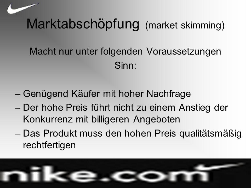 Marktabschöpfung (market skimming)