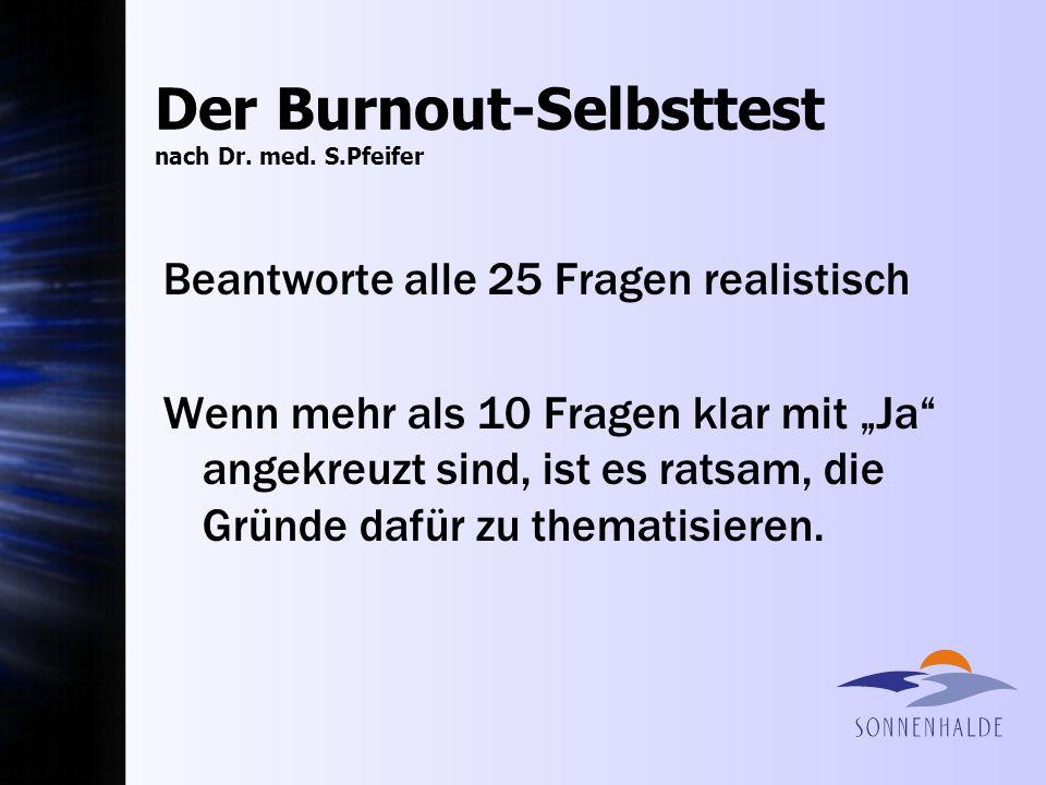Der Burnout-Selbsttest nach Dr. med. S.Pfeifer
