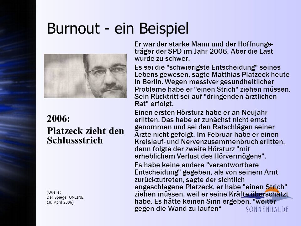 Burnout - ein Beispiel 2006: Platzeck zieht den Schlussstrich