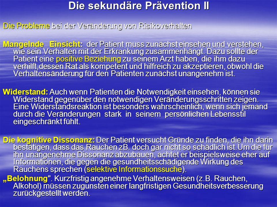 Die sekundäre Prävention II