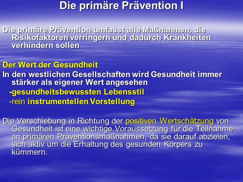 Die primäre Prävention I