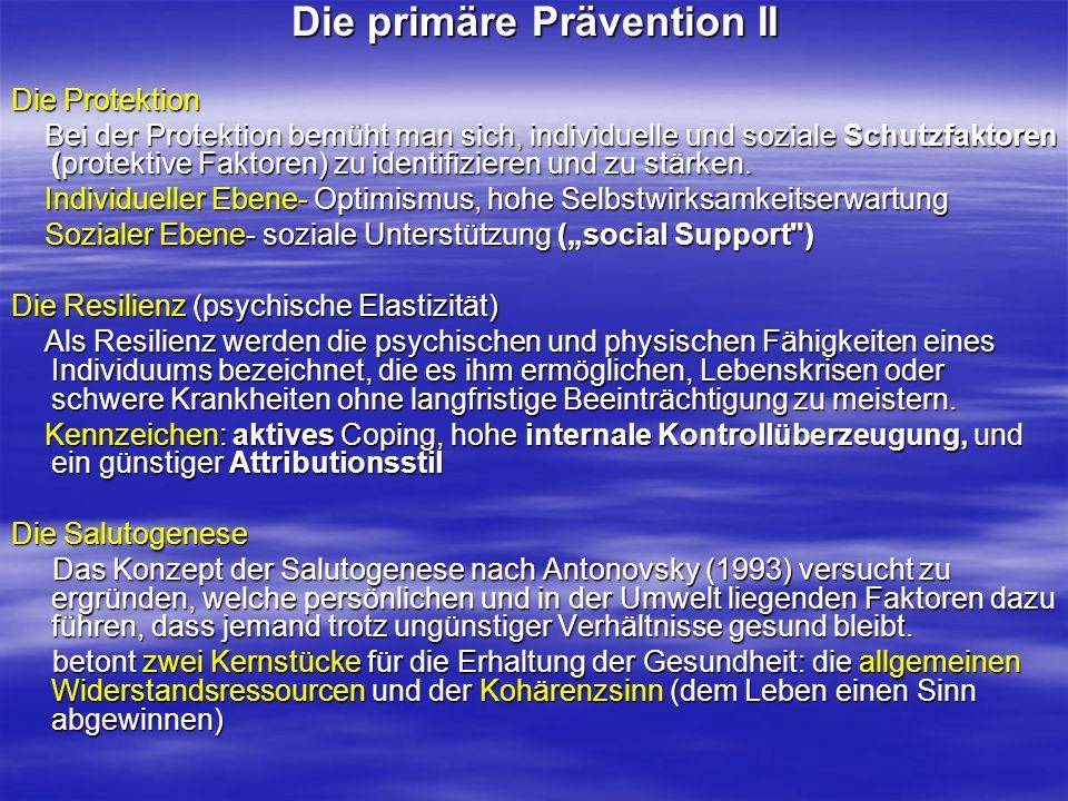 Die primäre Prävention II