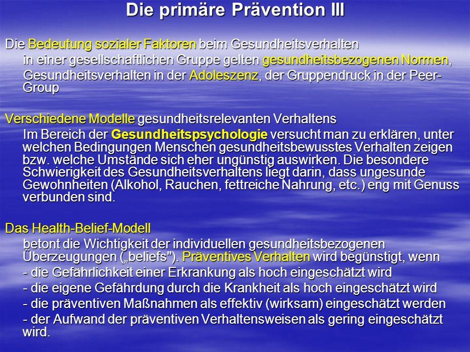 Die primäre Prävention III