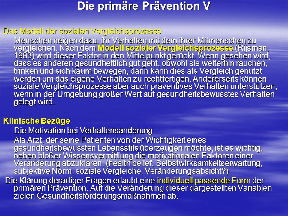 Die primäre Prävention V