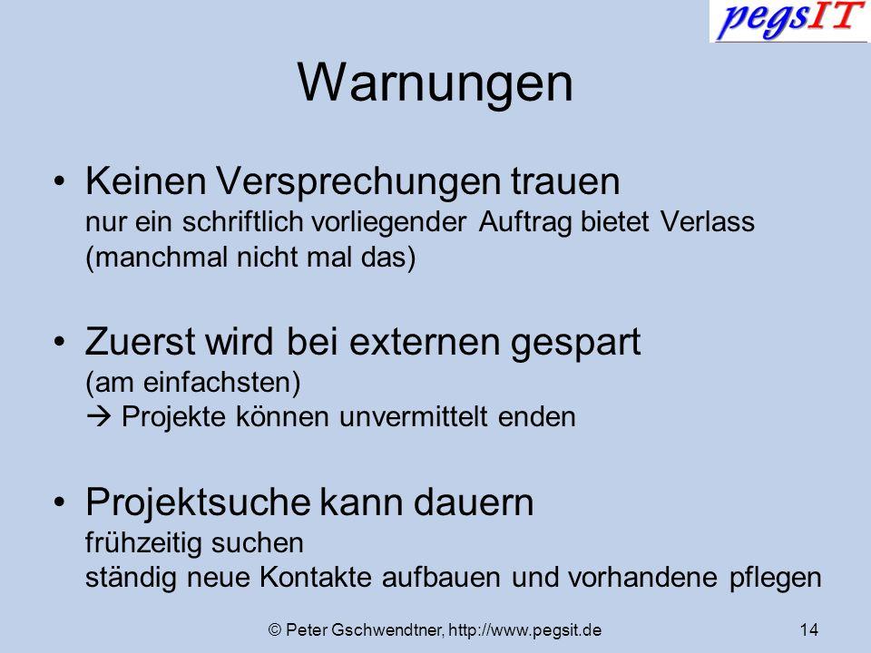 © Peter Gschwendtner, http://www.pegsit.de