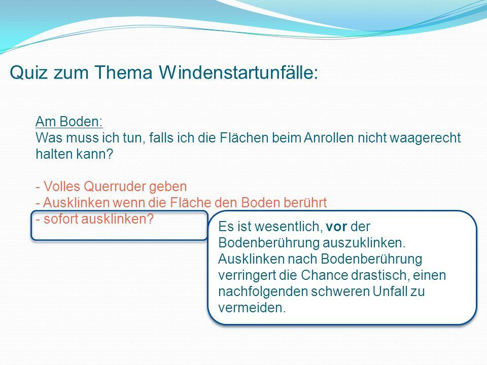 Quiz zum Thema Windenstartunfälle: