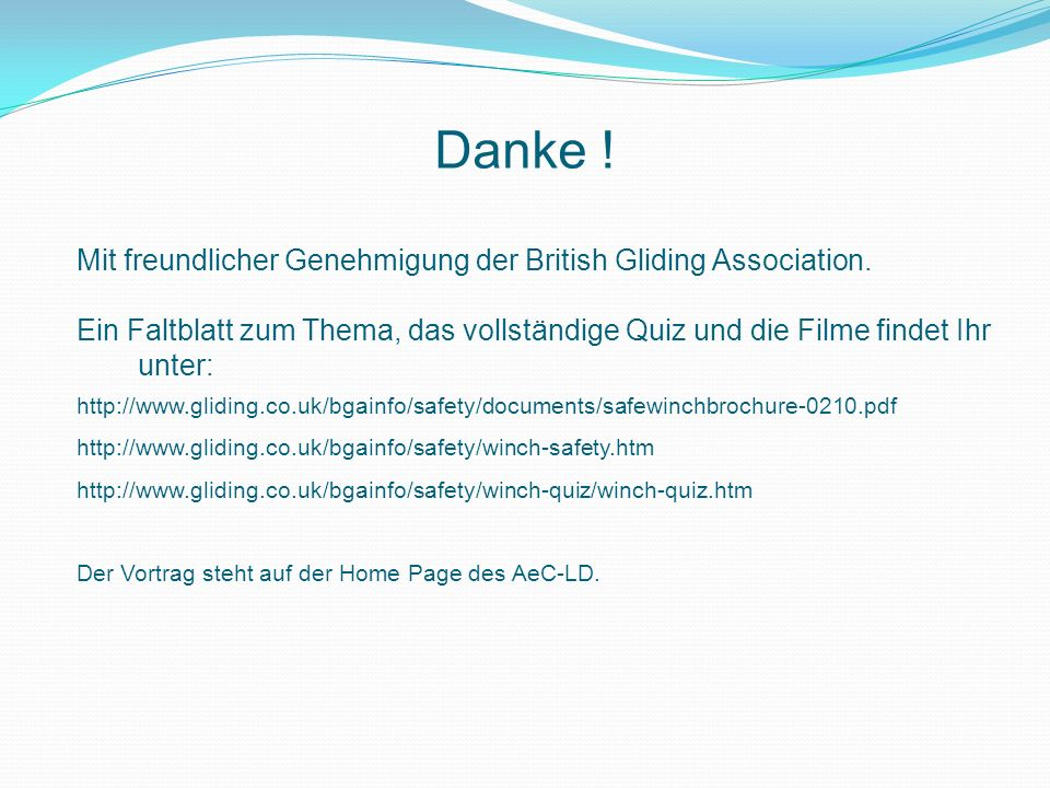 Danke ! Mit freundlicher Genehmigung der British Gliding Association.