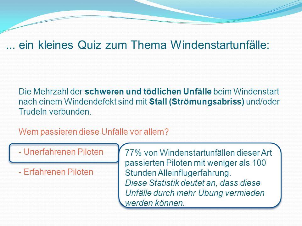 ... ein kleines Quiz zum Thema Windenstartunfälle: