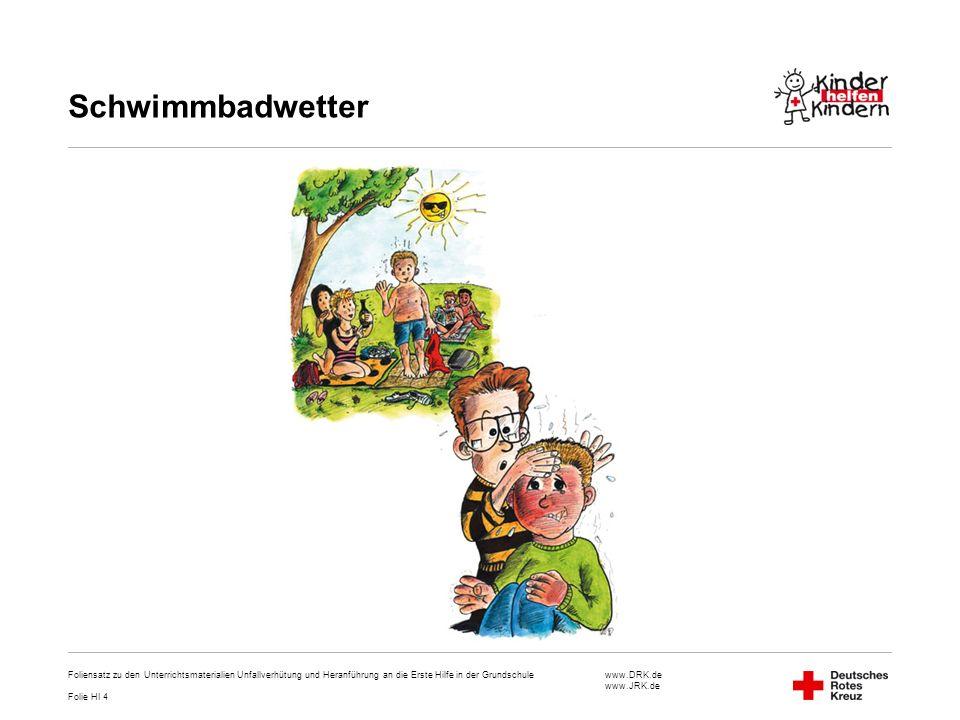 Schwimmbadwetter Foliensatz zu den Unterrichtsmaterialien Unfallverhütung und Heranführung an die Erste Hilfe in der Grundschule.
