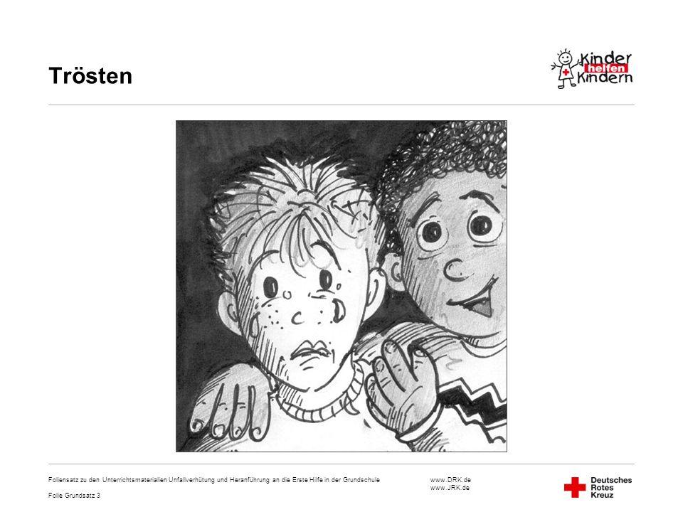 Trösten Foliensatz zu den Unterrichtsmaterialien Unfallverhütung und Heranführung an die Erste Hilfe in der Grundschule.