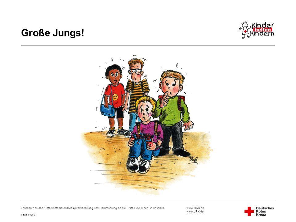 Große Jungs! Foliensatz zu den Unterrichtsmaterialien Unfallverhütung und Heranführung an die Erste Hilfe in der Grundschule.