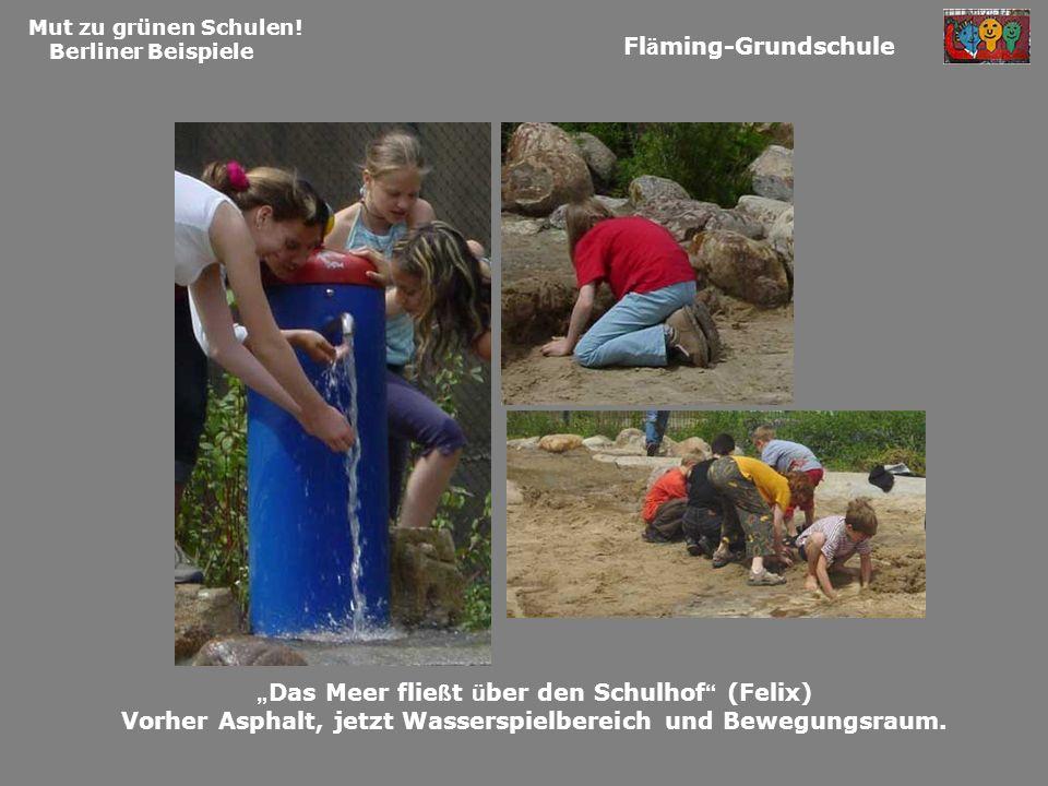 """Das Meer fließt über den Schulhof (Felix)"