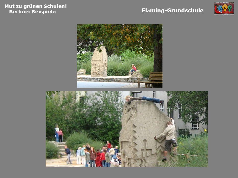 Mut zu grünen Schulen! Berliner Beispiele Fläming-Grundschule