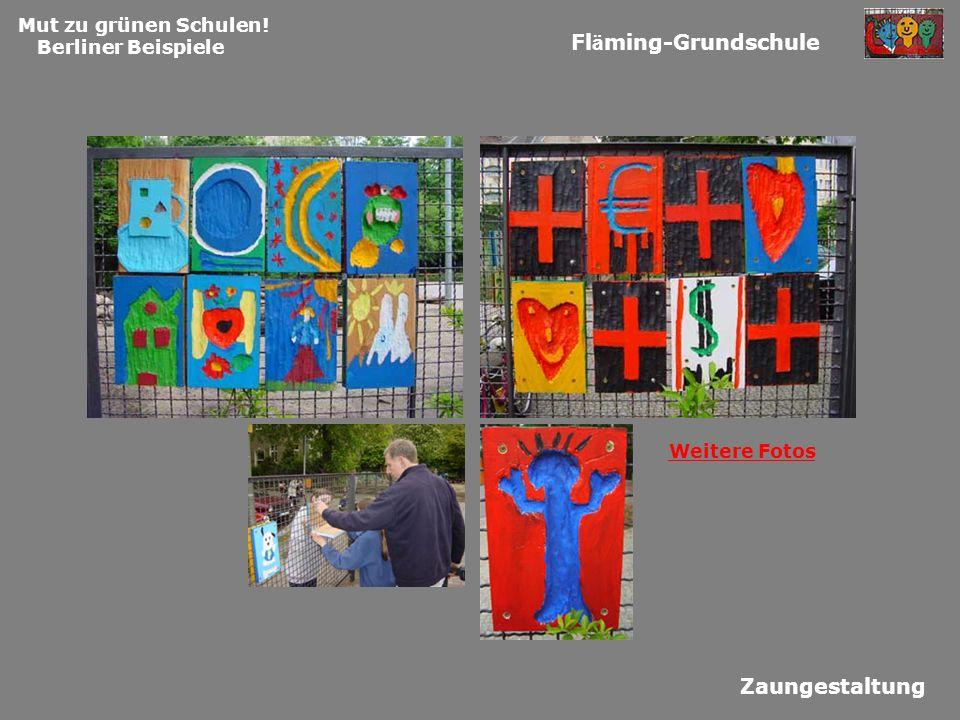 Fläming-Grundschule Zaungestaltung Mut zu grünen Schulen!