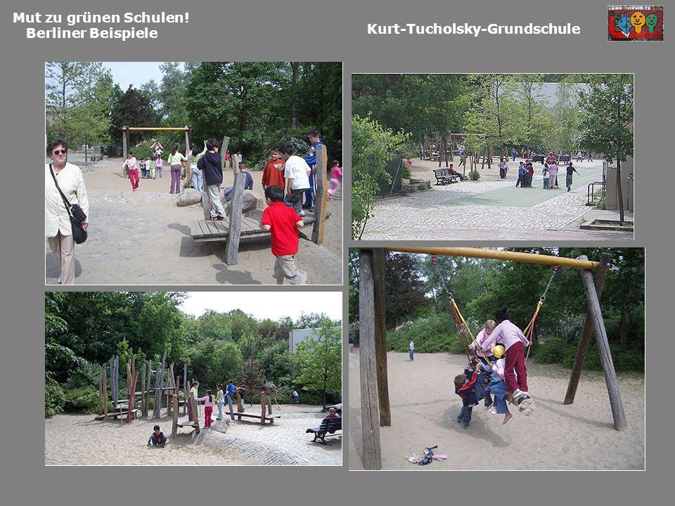 Mut zu grünen Schulen! Berliner Beispiele Kurt-Tucholsky-Grundschule