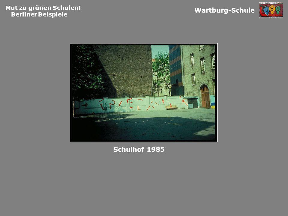 Wartburg-Schule Schulhof 1985