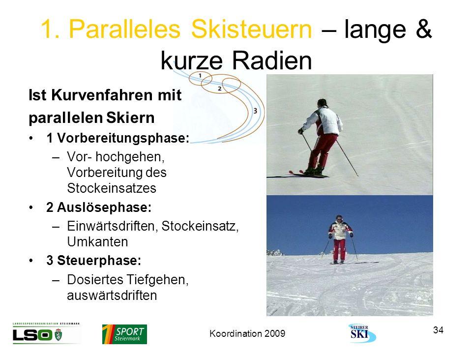 1. Paralleles Skisteuern – lange & kurze Radien