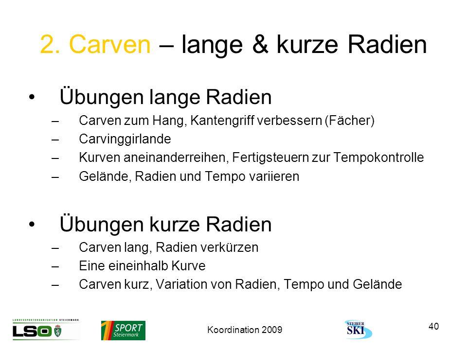 2. Carven – lange & kurze Radien