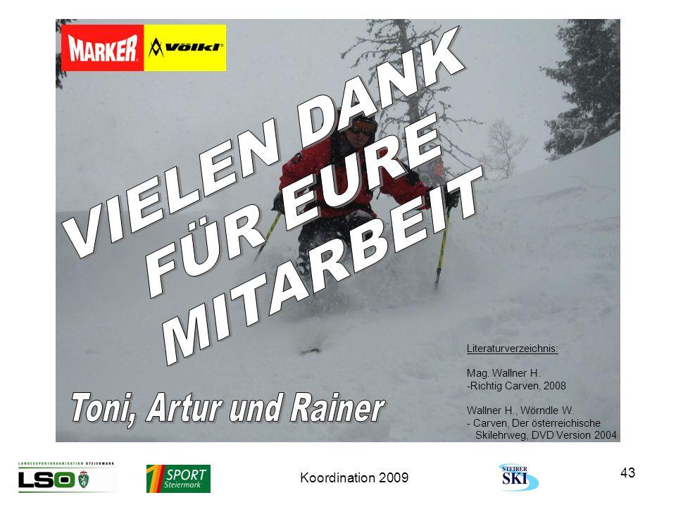 VIELEN DANK FÜR EURE MITARBEIT Toni, Artur und Rainer
