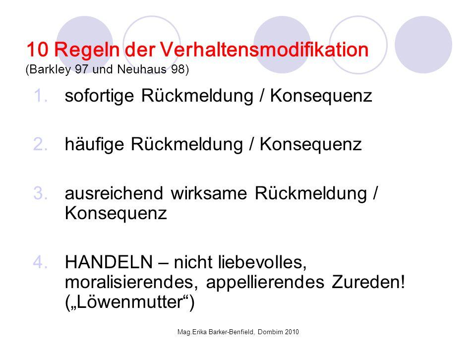 10 Regeln der Verhaltensmodifikation (Barkley 97 und Neuhaus 98)