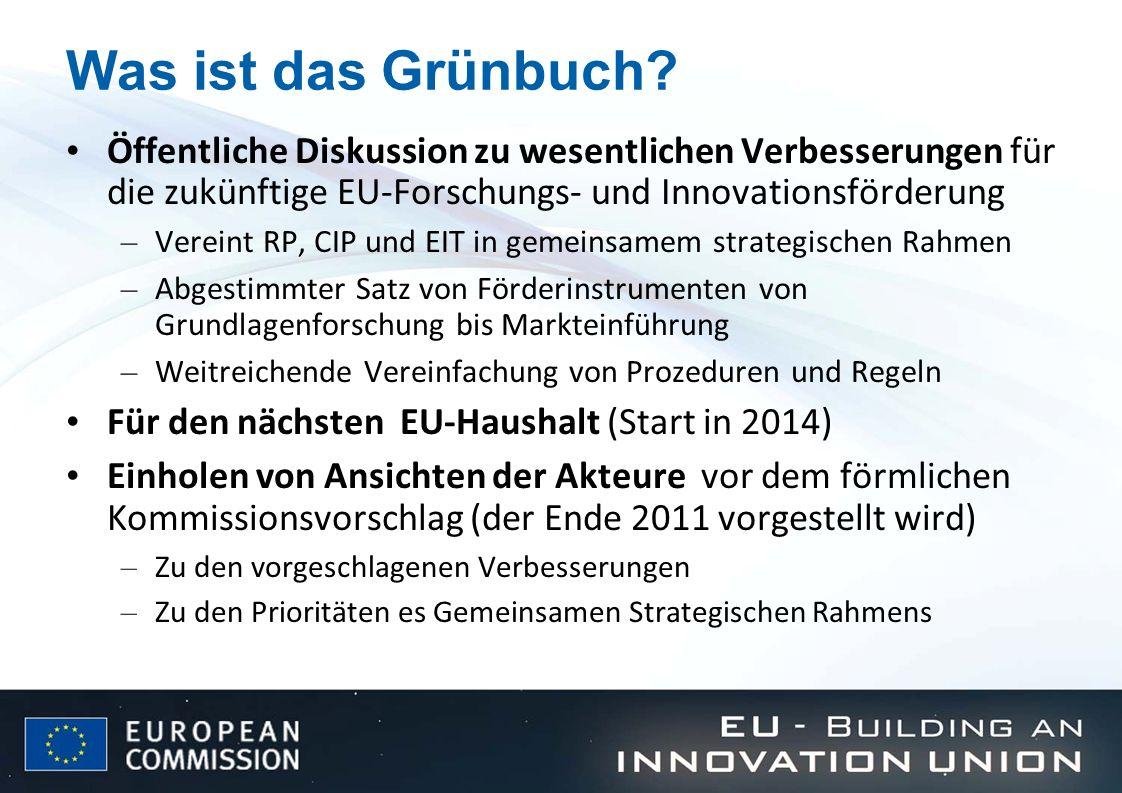 Was ist das Grünbuch Öffentliche Diskussion zu wesentlichen Verbesserungen für die zukünftige EU-Forschungs- und Innovationsförderung.
