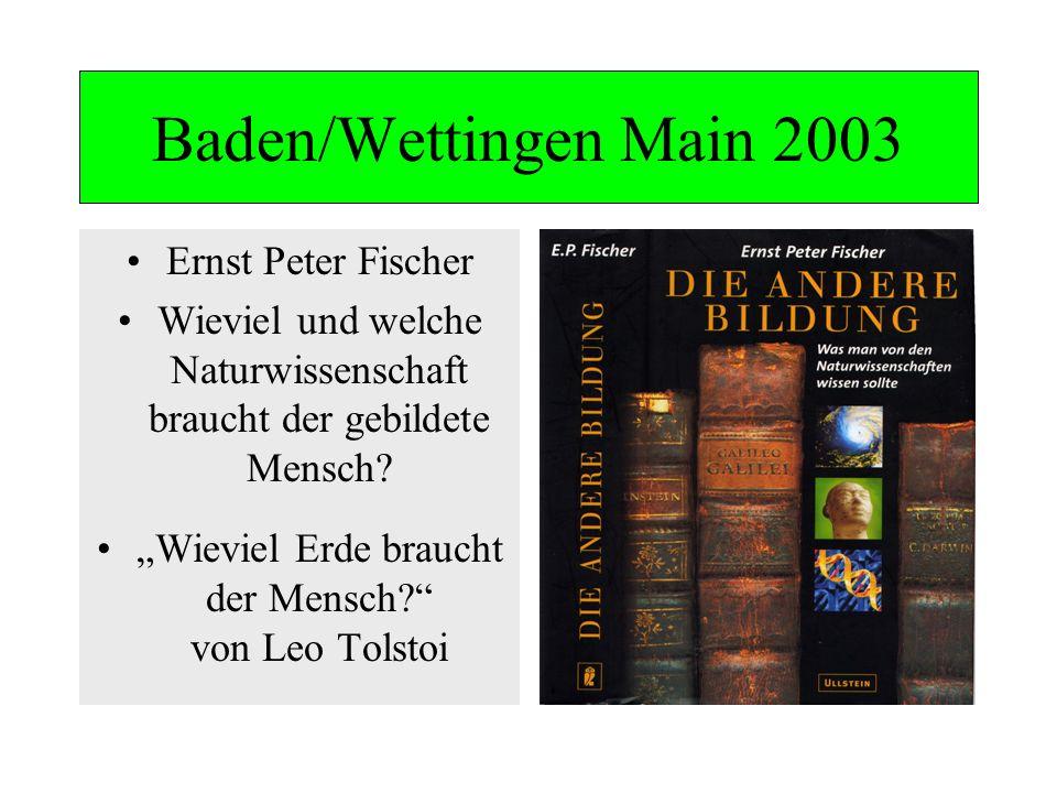 Baden/Wettingen Main 2003 Ernst Peter Fischer
