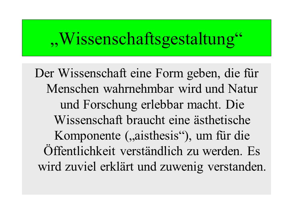 """""""Wissenschaftsgestaltung"""