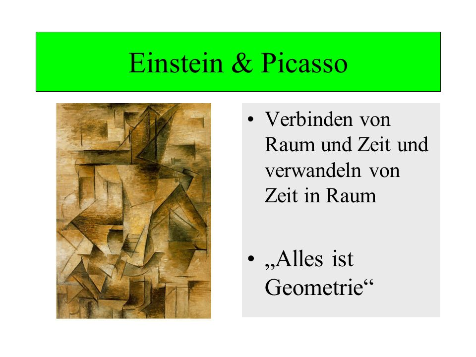 """Einstein & Picasso """"Alles ist Geometrie"""