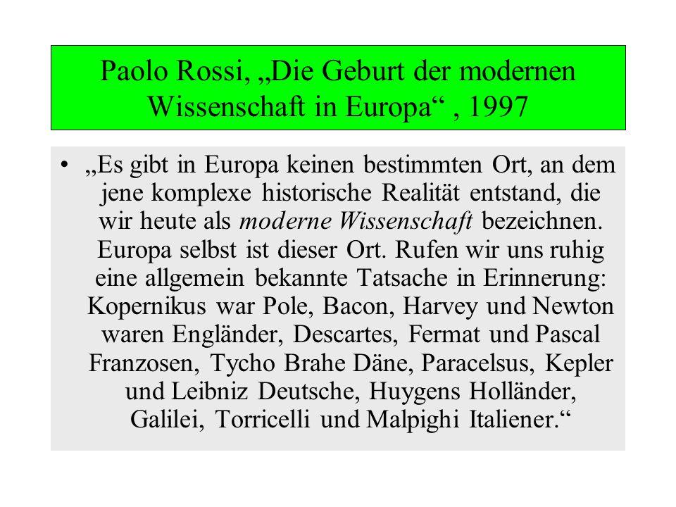"""Paolo Rossi, """"Die Geburt der modernen Wissenschaft in Europa , 1997"""
