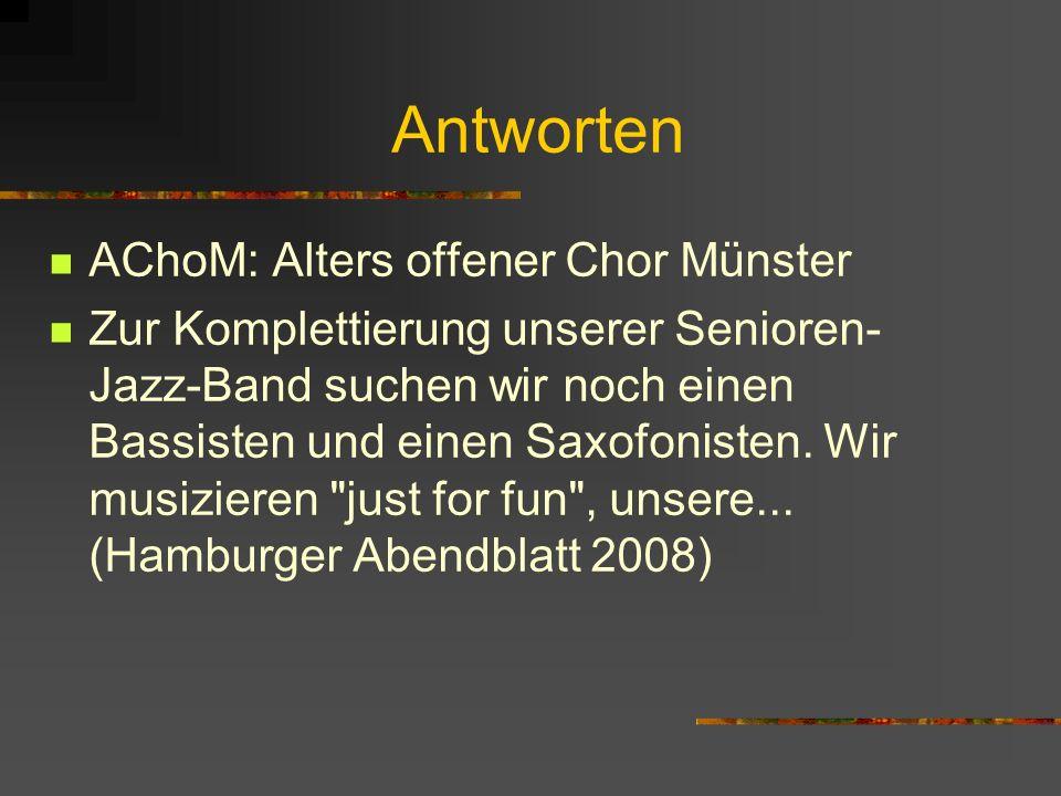 Antworten AChoM: Alters offener Chor Münster
