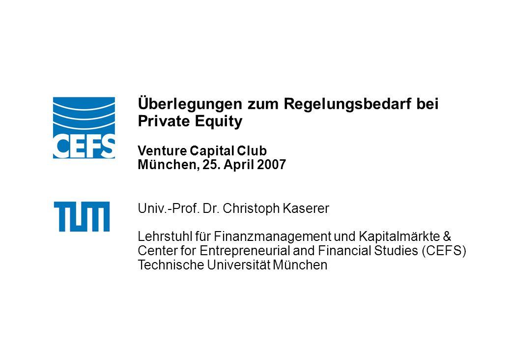Überlegungen zum Regelungsbedarf bei Private Equity