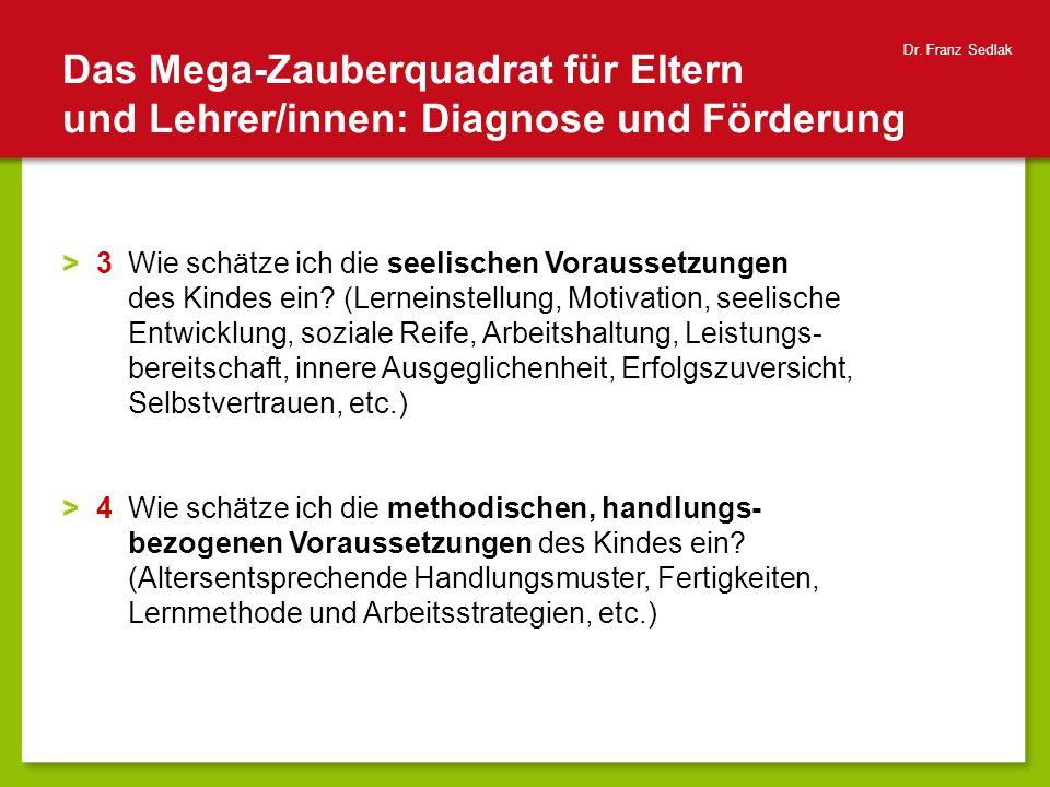 Dr. Franz Sedlak Das Mega-Zauberquadrat für Eltern und Lehrer/innen: Diagnose und Förderung.