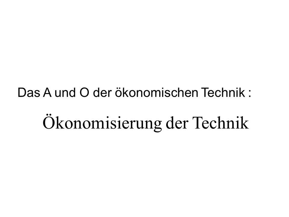Ökonomisierung der Technik