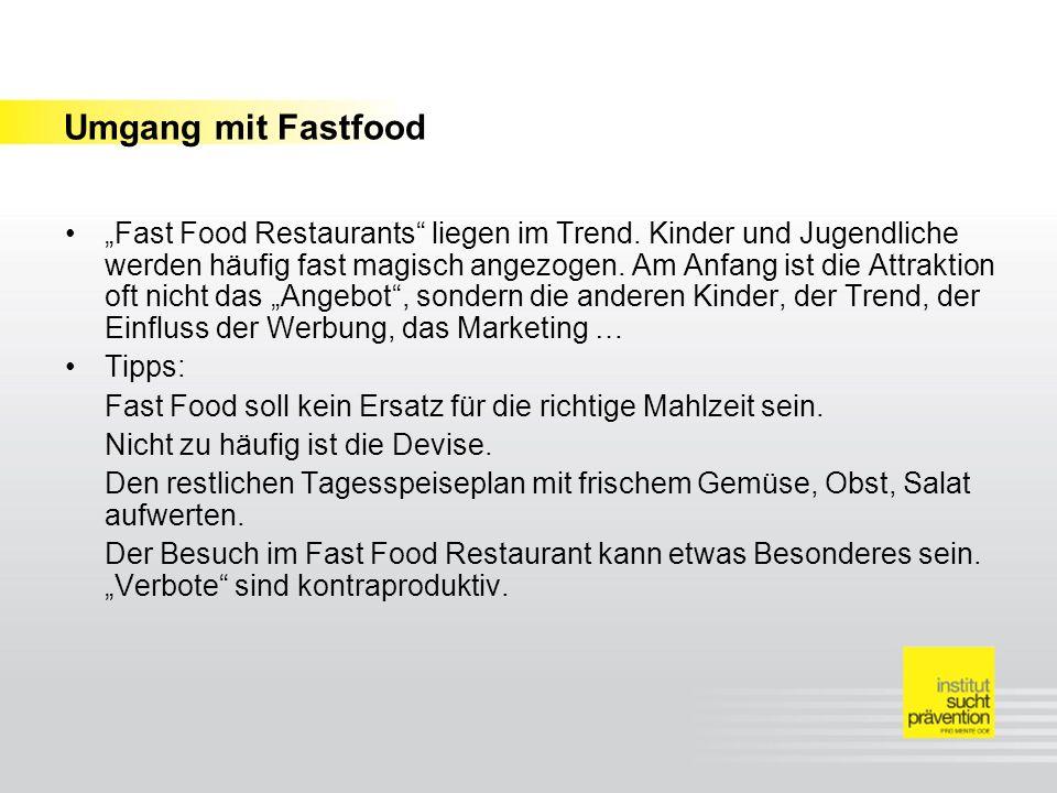 Umgang mit Fastfood