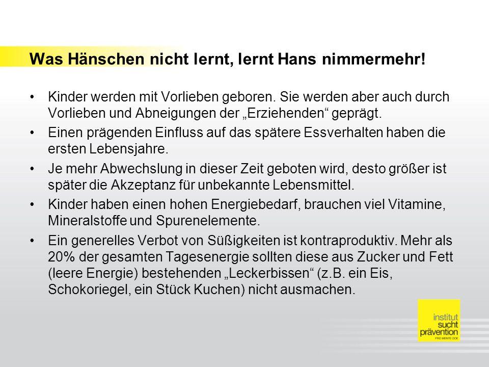 Was Hänschen nicht lernt, lernt Hans nimmermehr!